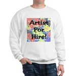 Artist for Hire! First Editio Sweatshirt