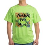 Artist for Hire! First Editio Green T-Shirt