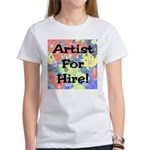Artist for Hire! First Editio Women's T-Shirt