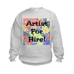Artist for Hire! First Editio Kids Sweatshirt