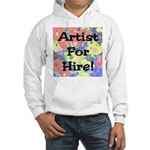Artist for Hire! First Editio Hooded Sweatshirt
