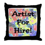 Artist for Hire! First Editio Throw Pillow