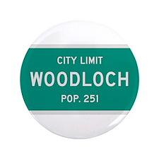 "Woodloch, Texas City Limits 3.5"" Button (100 pack)"
