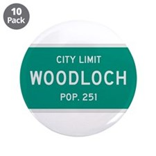 "Woodloch, Texas City Limits 3.5"" Button (10 pack)"