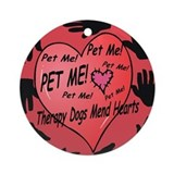 Therapy Dogs! Ornament (Round)