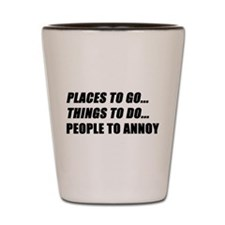 Places to Go Shot Glass