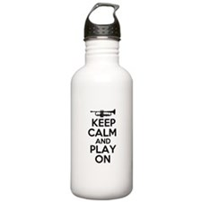 Keep Calm and Play On Trumpet Water Bottle