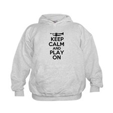 Keep Calm and Play On Trumpet Hoodie