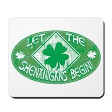 Shenanigans Begin Green Mousepad
