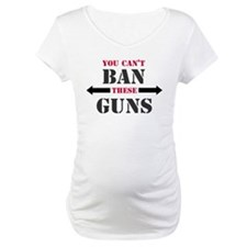 You can't ban these guns Shirt