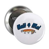 "Bait for Me 2.25"" Button (10 pack)"