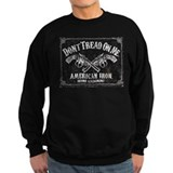 DONT TREAD ON ME GUNS Sweatshirt