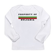 Property Of Bulgaria Long Sleeve Infant T-Shirt