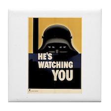 He's Watching You! Tile Coaster