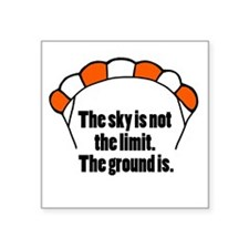 "'Not The Limit' Square Sticker 3"" x 3"""