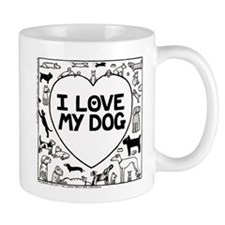 I Love My Dog - Mug