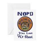NOPD You Loot We Shoot Greeting Card