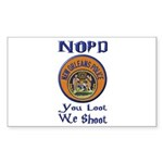 NOPD You Loot We Shoot Sticker