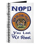 NOPD You Loot We Shoot Journal