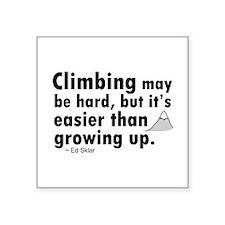 """'Climbing Quote' Square Sticker 3"""" x 3"""""""