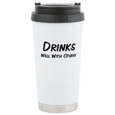 drinkswellwithothers.png Travel Mug