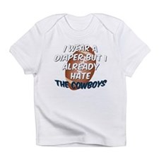 HATE the Cowboys Infant T-Shirt