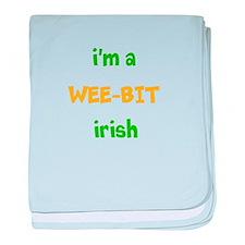 Im a Wee Bit Irish baby blanket