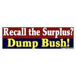 Recall the Surplus Bumper Sticker