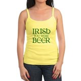 Irish You Were Beer Jr.Spaghetti Strap