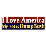 Dump Bush I Love America Bumper Sticker