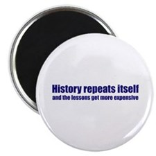 History Repeats Itself Magnet