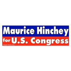 Re-elect Maurice Hinchey Bumper Sticker