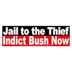 Jail to the Thief Bumper Sticker