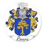 Rovere_Italian.jpg Round Car Magnet