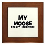 My Moose Ate My Homework Framed Tile