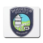 Bourbon Police Mousepad