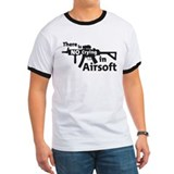 there is no crying in Airsoft T-Shirt
