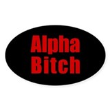 Alpha Bitch Oval Decal