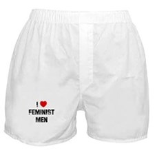 I * Feminist Men Boxer Shorts