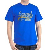 Legend Since 1981 T-Shirt