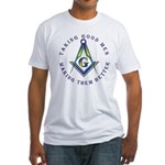 Freemasons. Taking Good Men Fitted T-Shirt
