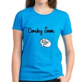 Coming Soon. Is it November yet? T-Shirt