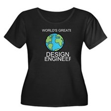 Worlds Greatest Design Engineer Plus Size T-Shirt