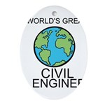 Worlds Greatest Civil Engineer Ornament (Oval)