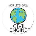 Worlds Greatest Civil Engineer Round Car Magnet