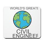 Worlds Greatest Civil Engineer Mousepad