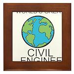 Worlds Greatest Civil Engineer Framed Tile