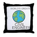 Worlds Greatest Civil Engineer Throw Pillow