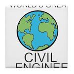 Worlds Greatest Civil Engineer Tile Coaster
