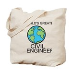 Worlds Greatest Civil Engineer Tote Bag